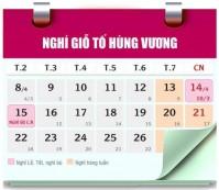 Lịch nghỉ giỗ Tổ Hùng Vương và nghỉ lễ 30/4 - 1/5/2019